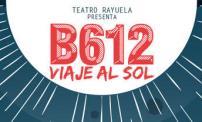 """50% OFF: Theater play """"B612 Viaje al Sol."""""""