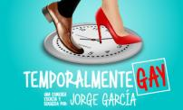 "50% OFF: Theatrical  comedy ""Temporalmente Gay""."
