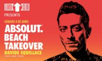 50% OFF: Absolut Beach Takeover with Davide Squillace at Hotel Las Perlas.